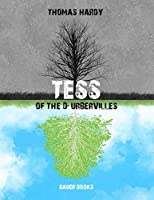 Tess of the D'Urbervilles (Timeless Classics Collection)