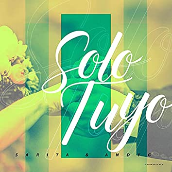 Solo Tuyo (feat. Andy G)