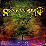 The Essential Steeleye Span: Catch Up von Steeleye Span