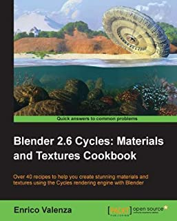 Blender 2.6 Cycles: Materials and Textures Cookbook (English Edition)