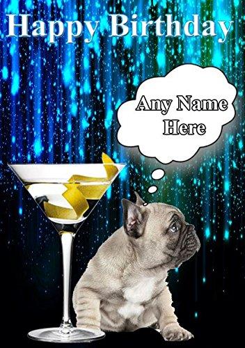 Happy Birthday Französische Bulldogge Hund Puppy Karte code24Cocktail-Glas mit personalisierter Karte