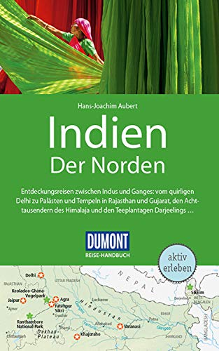 DuMont Reise-Handbuch Reiseführer Indien, Der Norden: mit praktischen Downloads aller Karten und Grafiken (DuMont Reise-Handbuch E-Book)