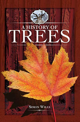 A History of Trees (English Edition)