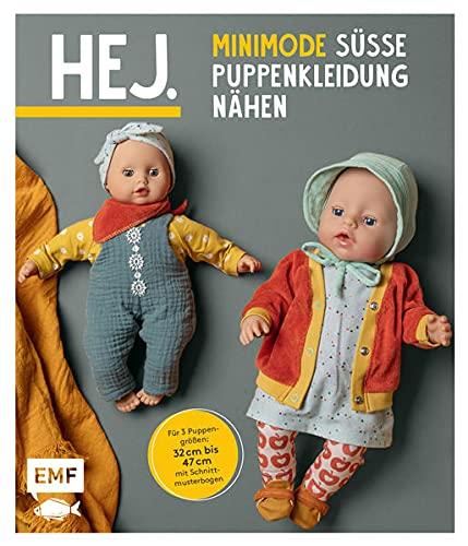 Hej. Minimode – Süße Puppenkleidung nähen: 15 Projekte vom Kleidchen bis zum Rucksack – für 3 Puppengrößen 32-37, 38-43 und 44-47 (z. B. Babyborn, Götz Muffin ). Mit 2 Schnittmusterbogen