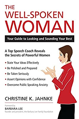 The Well-Spoken Woman: Your Guide to Looking and Sounding Your Best by Prometheus