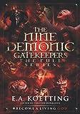 The Nine Demonic Gatekeepers: The Full Series
