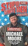 Stupid White Men Poster Kit
