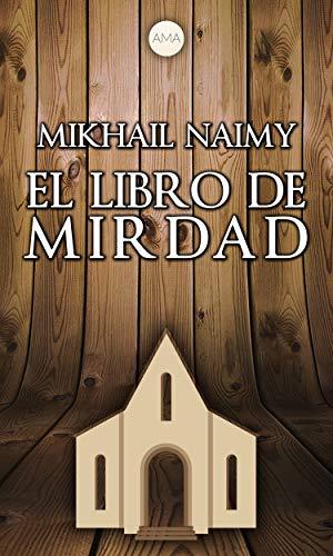 El Libro de Mirdad eBook: Naimy, Mikhail: Amazon.es: Tienda Kindle