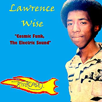 Cosmic Funk, the Electric Sound