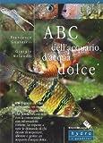 ABC dell'acquario d'acqua dolce...