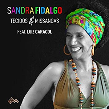 Tecidos e Missangas (feat. Luiz Caracol)