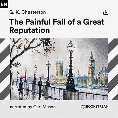 The Painful Fall of a Great Reputation cover art