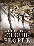 The Lost City of the Cloud People