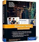 Windows Server: Das umfassende Handbuch von den...
