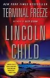 Terminal Freeze (Jeremy Logan Series Book 2)