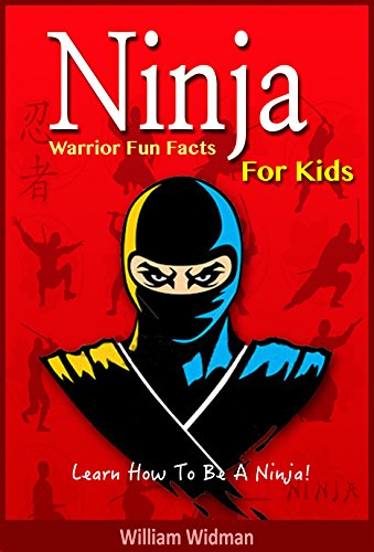 Ninja: Ninja Warrior Fun Facts For Kids: Ninja Assassin History ...