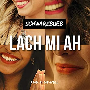 Lach mi ah (Radio Edit)