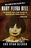Mary Flora Bell: The Horrific True Story Behind An Innocent Girl Serial Killer (Real Crime By Real Killers)