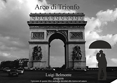 ARCO DI TRIONFO (Italian Edition)