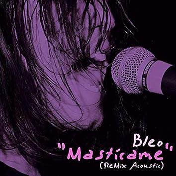 Mastícame (Remix Acoustic)