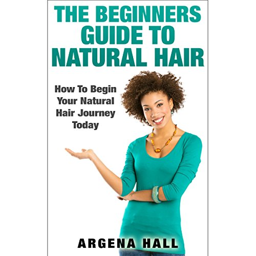 The Beginners Guide to Natural Hair audiobook cover art
