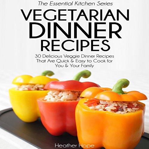 Vegetarian Dinner Recipes audiobook cover art