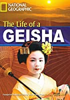 The Life of A Geisha (Footprint Reading Library)