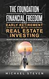 Real Estate Investing Books! - The Foundation To Financial Freedom And Early Retirement With Real Estate Investing: Secrets On How To Buy With Little Or No Money