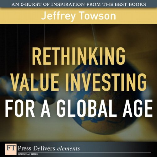 Download Rethinking Value Investing for a Global Age (FT Press Delivers Elements) (English Edition) B004Y52082