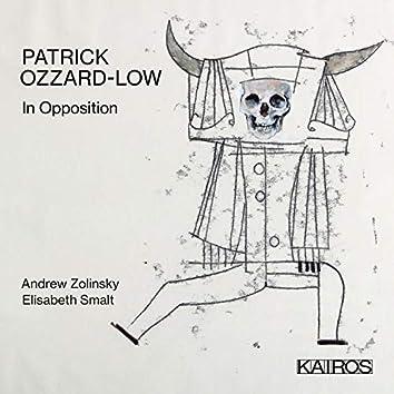 Patrick Ozzard-Low: In Opposition