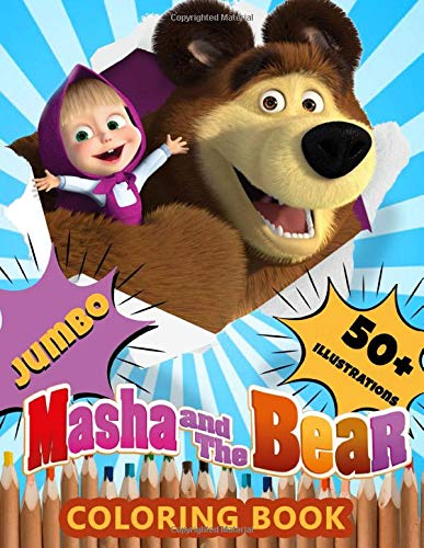 Masha And The Bear Coloring Book: Jumbo Coloring Books For Kids