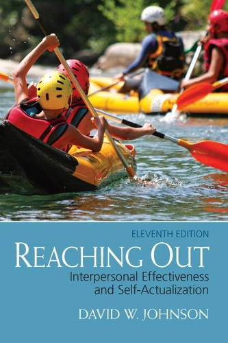 Compare Textbook Prices for Reaching Out: Interpersonal Effectiveness and Self-Actualization 11 Edition ISBN 9780132851015 by Johnson, David
