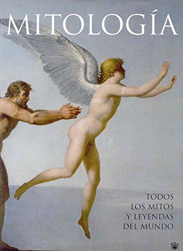 Mitología: Todos los mitos y leyendas del mundo: 112 (OTROS NO FICCIÓN)