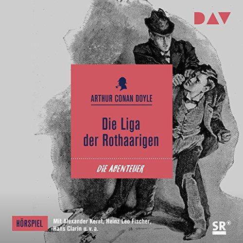Die Liga der Rothaarigen (Die Abenteuer des Sherlock Holmes - Hörspiel 2) audiobook cover art