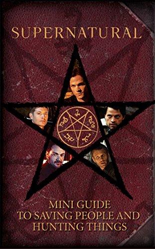 Supernatural: Mini Book of Saving People and Hunting Things