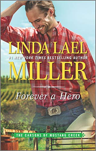 Forever a Hero: A Western Romance Novel (The Carsons of Mustang Creek)