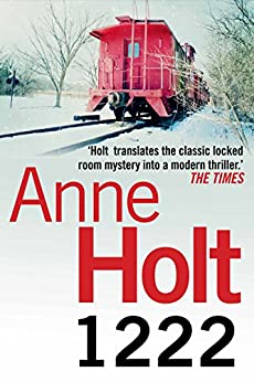 1222 (Hanne Wilhelmsen Series Book 8) by [Anne Holt, Marlaine Delargy]