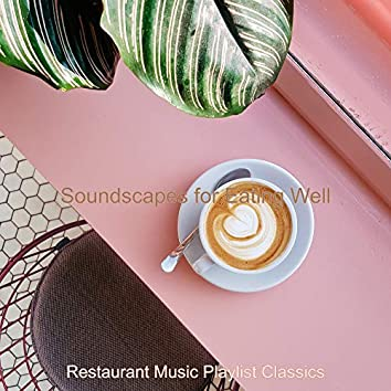 Soundscapes for Eating Well