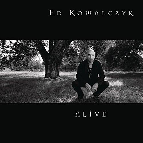 Alive by Ed Kowalczyk (2010-07-06)