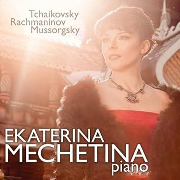 Ekaterina Mechetina Plays Tchaikovsky, Rachmaninov & Mussorgsky