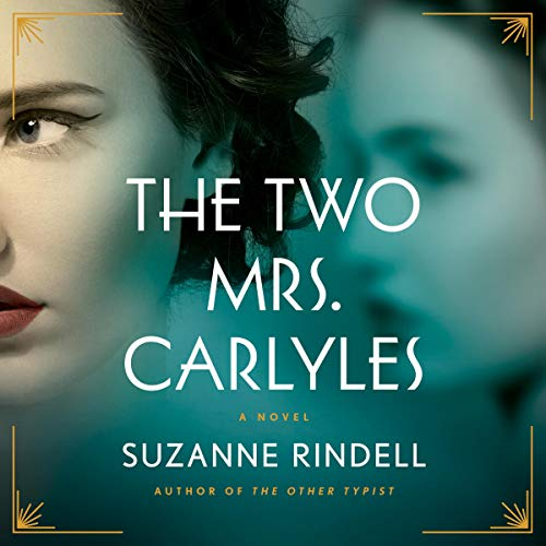 The Two Mrs. Carlyles  By  cover art