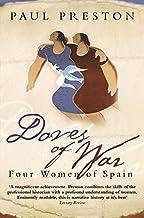 Doves Of War: Four Women of Spain (Five Women of the Spanish Civil War)