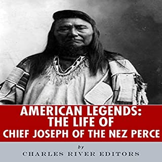 American Legends: The Life of Chief Joseph of the Nez Perce cover art