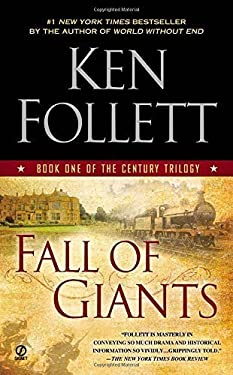 Fall of Giants: Book One of the Century Trilogy by Ken Follett (2012-09-04)