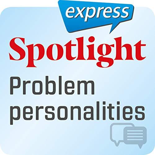 『Spotlight express - Kommunikation: Wortschatz-Training Englisch - Problematischer Charakter』のカバーアート