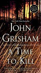 A Time to Kill by John Grisham   | 17 Must-Read Southern Novels  |  Fairly Southern
