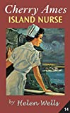 Cherry Ames, Island Nurse: Book 14