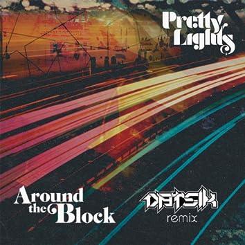 Around the Block (Datsik Remix) [feat. Talib Kweli]