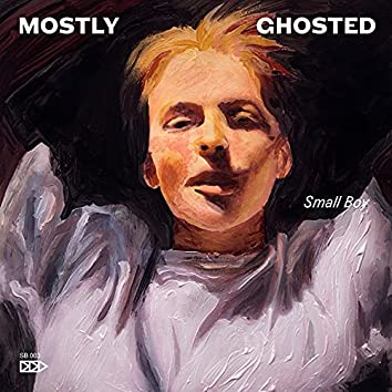 Mostly Ghosted