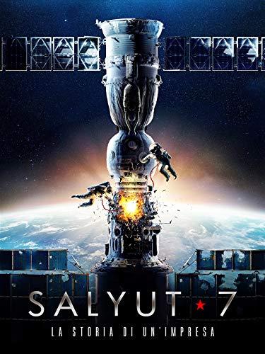 Salyut 7 - La storia di un'impresa